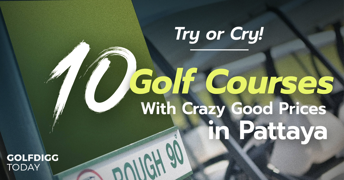10_golf_courses_crazy_good_price_pattaya